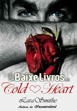 Baixar Livro Cold Heart Lara Smithe Pdf Epub Mobi Completo