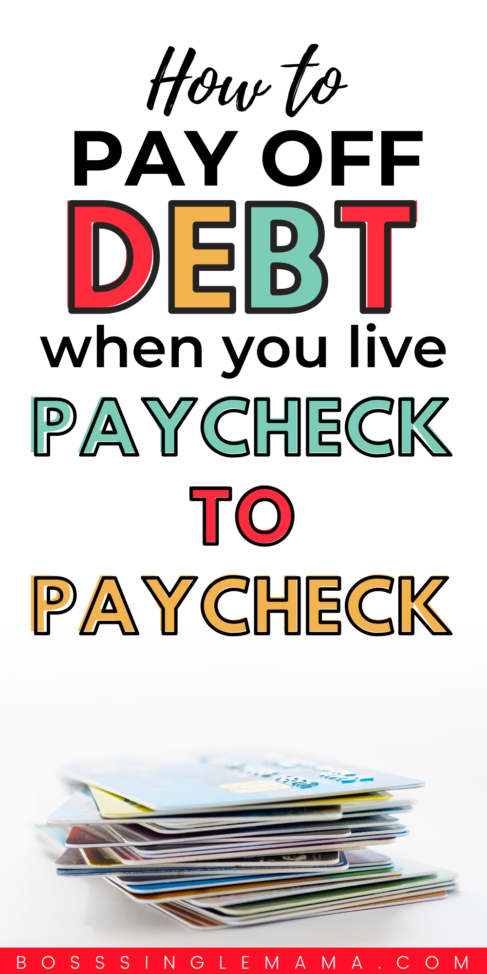 7 Ways to Pay Down Debt FAST on a Tight Budget