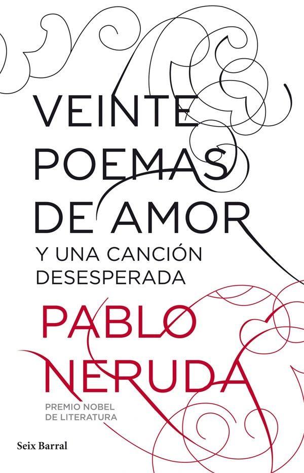 Resultado de imagen para veinte poemas de amor y una canción desesperada