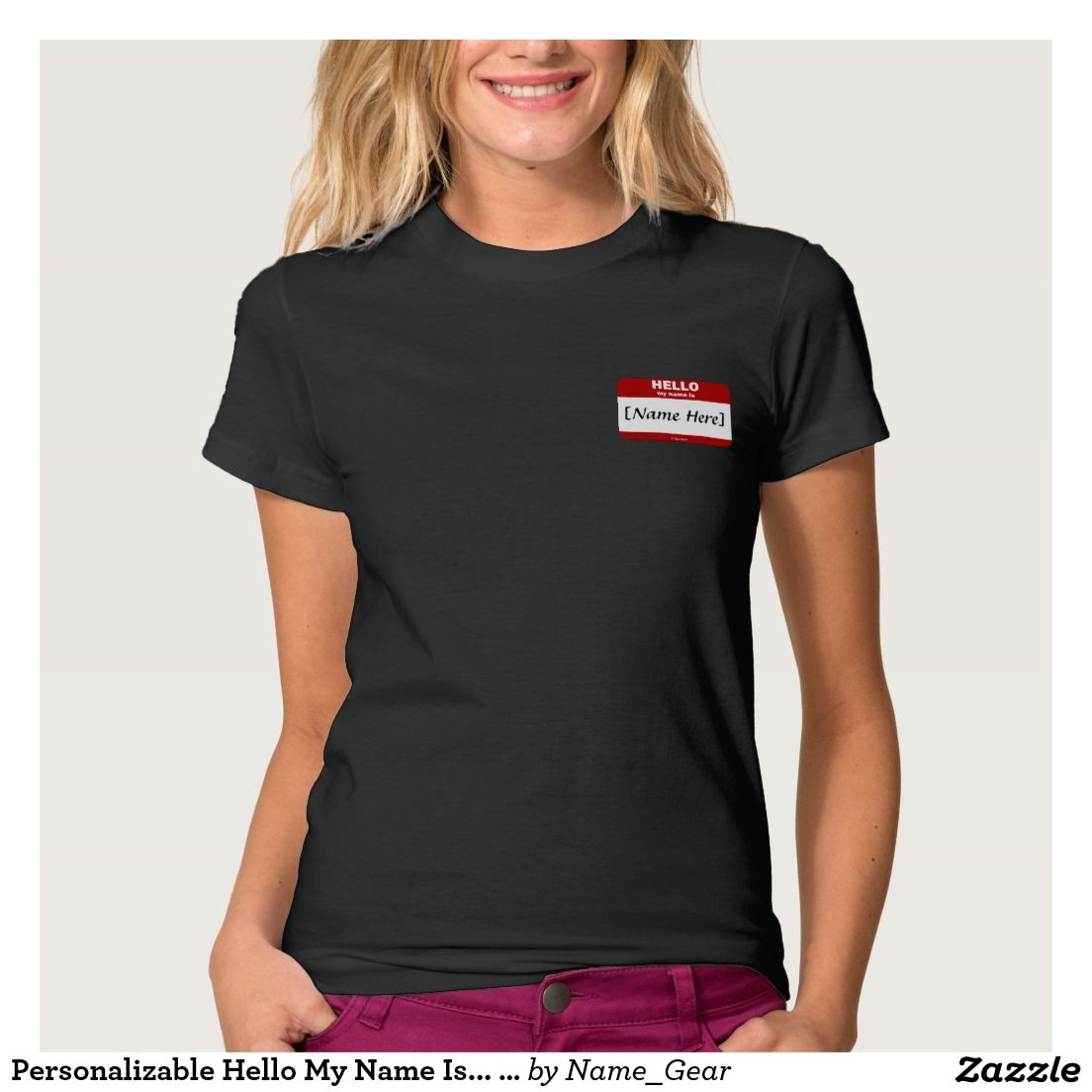 8b91d64c Personalizable Hello My Name Is... (Red) T-Shirt | Zazzle.com ...