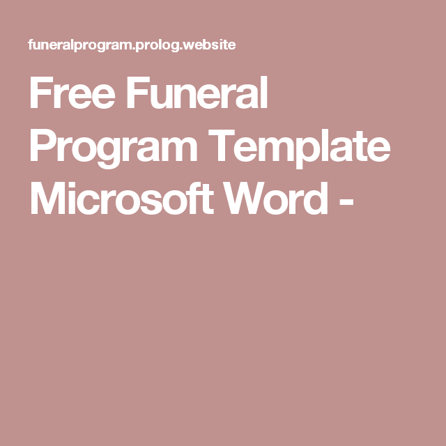 Free Funeral Program Template Microsoft Word Diy Pinterest