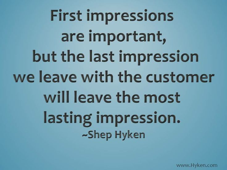 First and last impressions | Customer service quotes ...