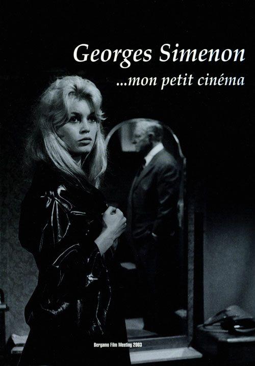 Georges Simenon...mon petit cinéma, a cura di Angelo Signorelli, Emanuela Martini e Arturo Invernici. Edizioni di Bergamo Film Meeting, 2003. Pp. 215. http://www.bergamofilmmeeting.it/Books/view/37