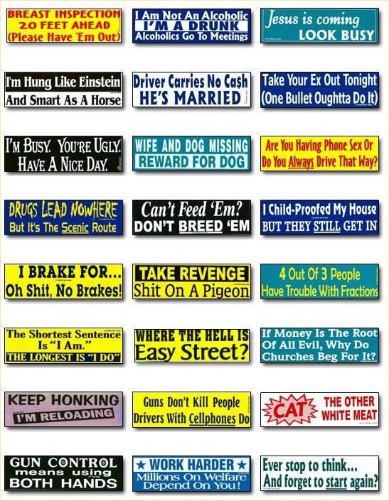 Funny bumper stickers share your faves here