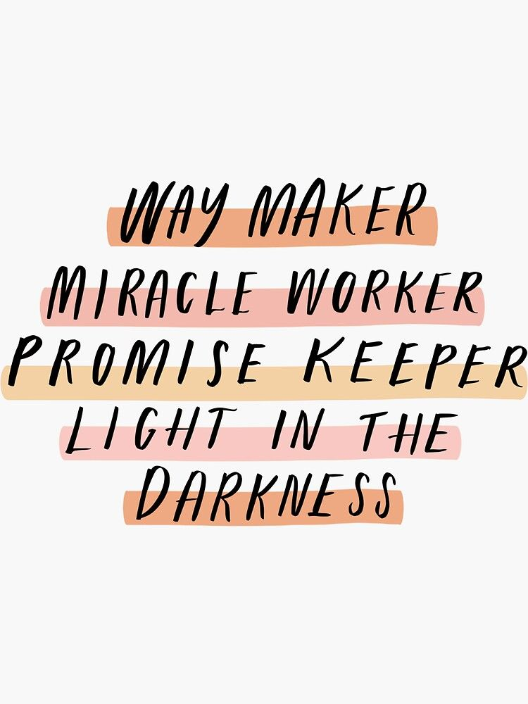 Way Maker Sticker by Katieguiliano