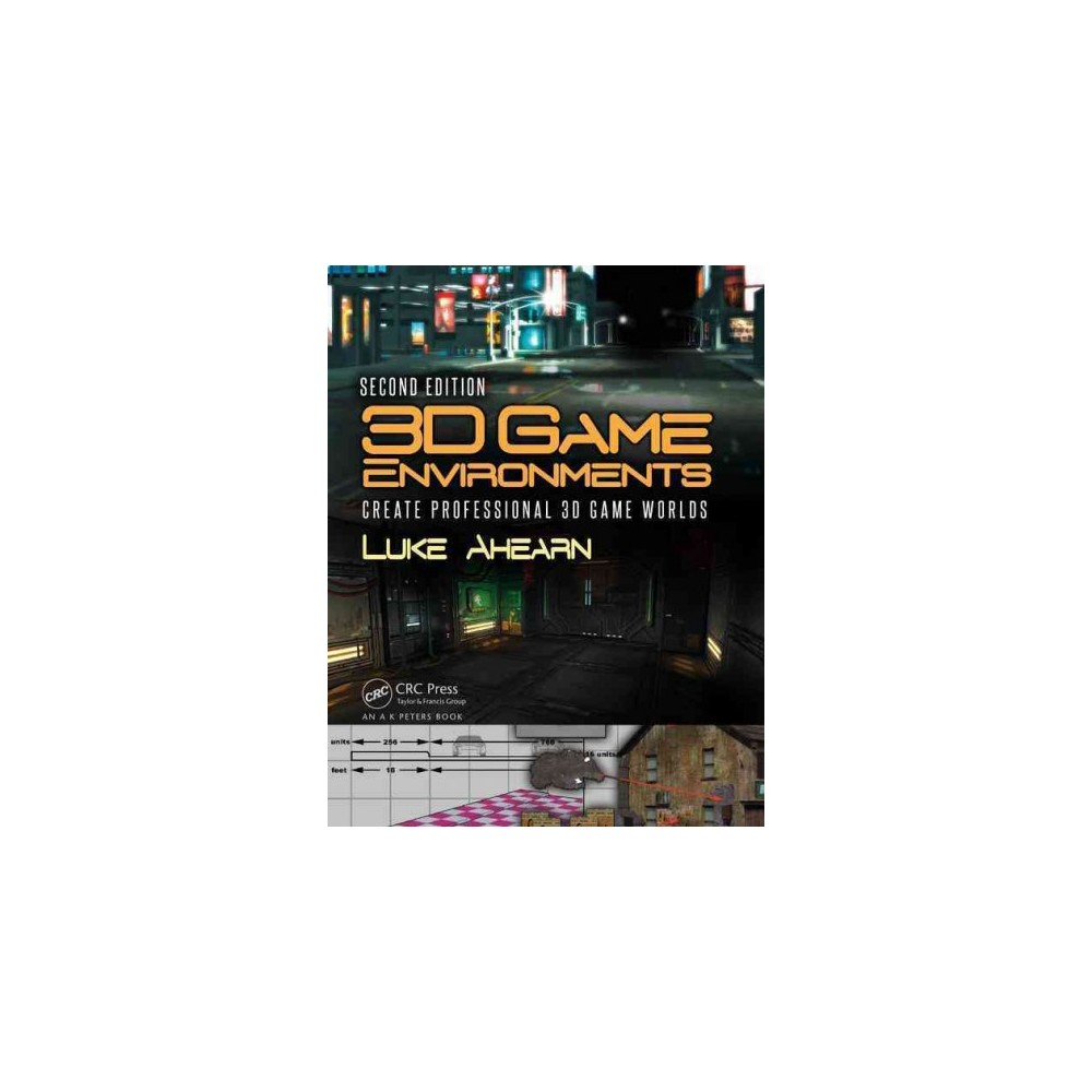 Create Professional 3D Game Worlds, 2nd Edition