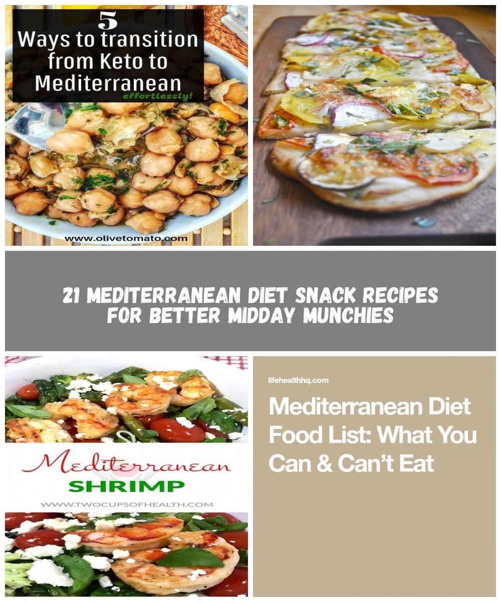 5 Ways To Transition From A Keto Diet To A Mediterranean Diet Avoid Weight L Mediterranean Diet Snacks Mediterranean Diet Food List Mediterranean Diet Recipes