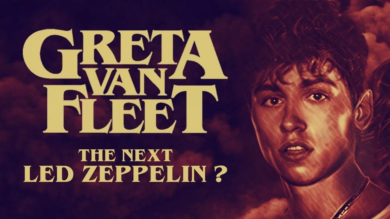 Is Greta Van Fleet the next Led Zeppelin? - YouTube