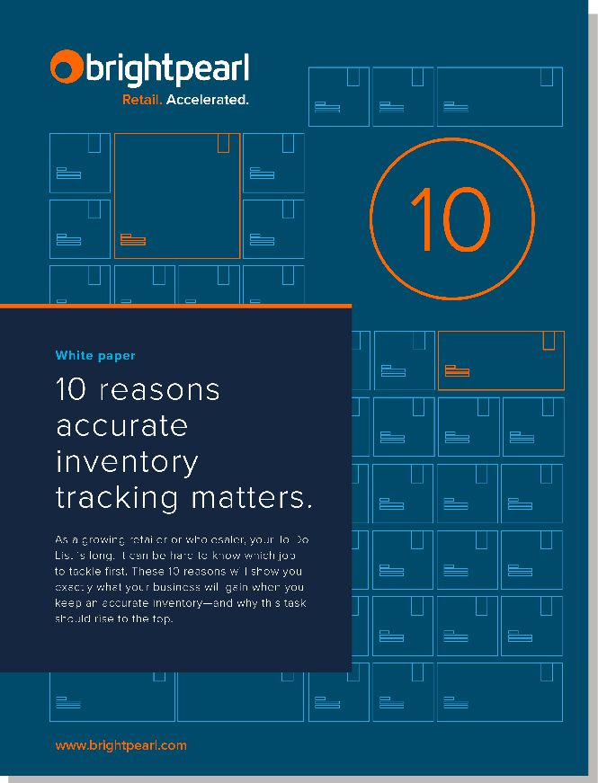 10 Reasons Accurate Inventory Tracking Matters Brightpearl - Financial Spreadsheet For Small Business