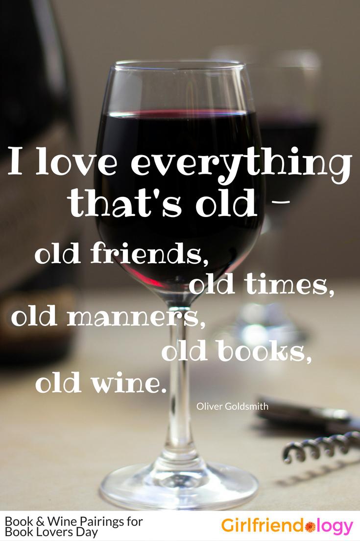 Book Lovers Day Book Wine Pairing Wine Pairings Friendship