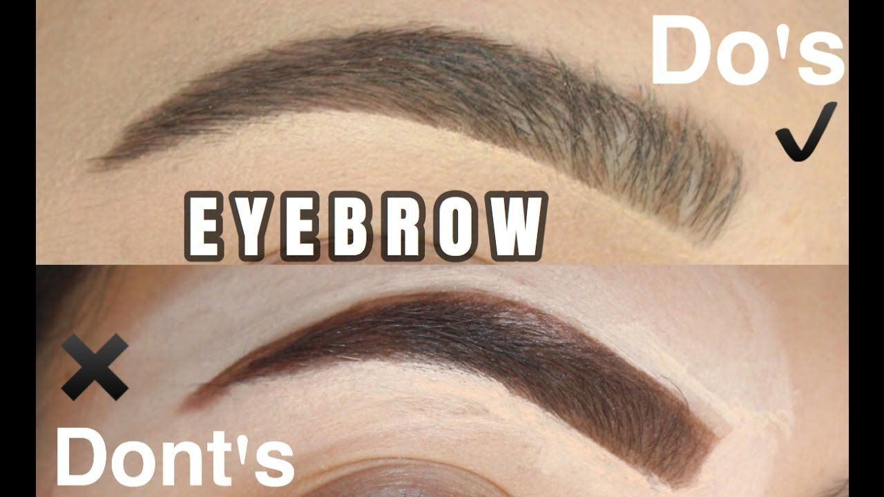 Eyebrow Hacks Dos And Donts Youtube Make Up Pinterest