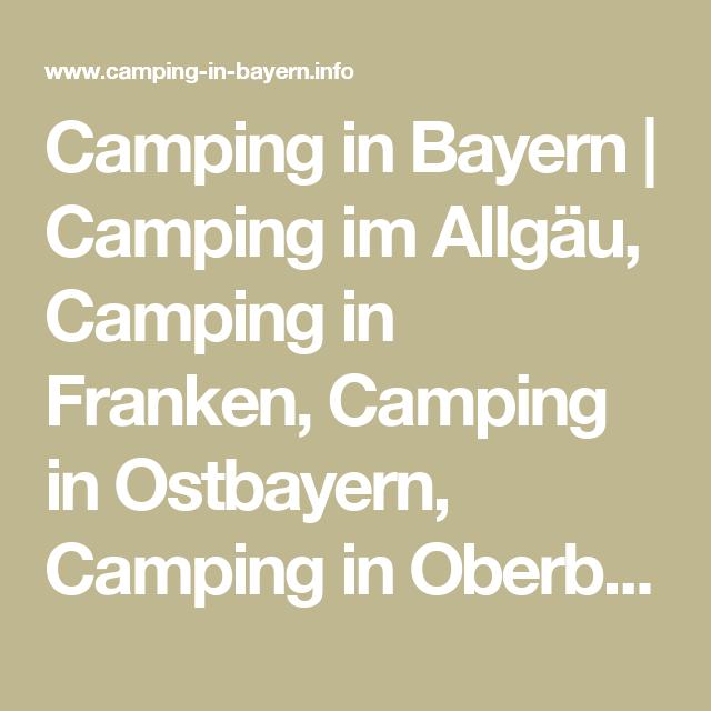 Camping in Bayern Camping im Allgäu, Camping in Franken