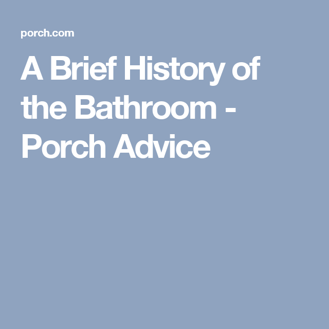 Master Bathroom History a brief history of the bathroom