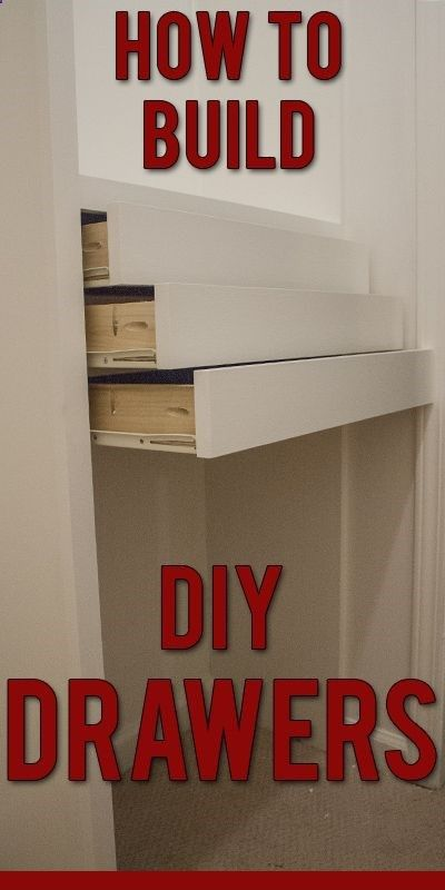 Easier Than I Ever Thought How To Build Your Own Custom Drawers Custom Built Closets Diy Drawers Building Drawers