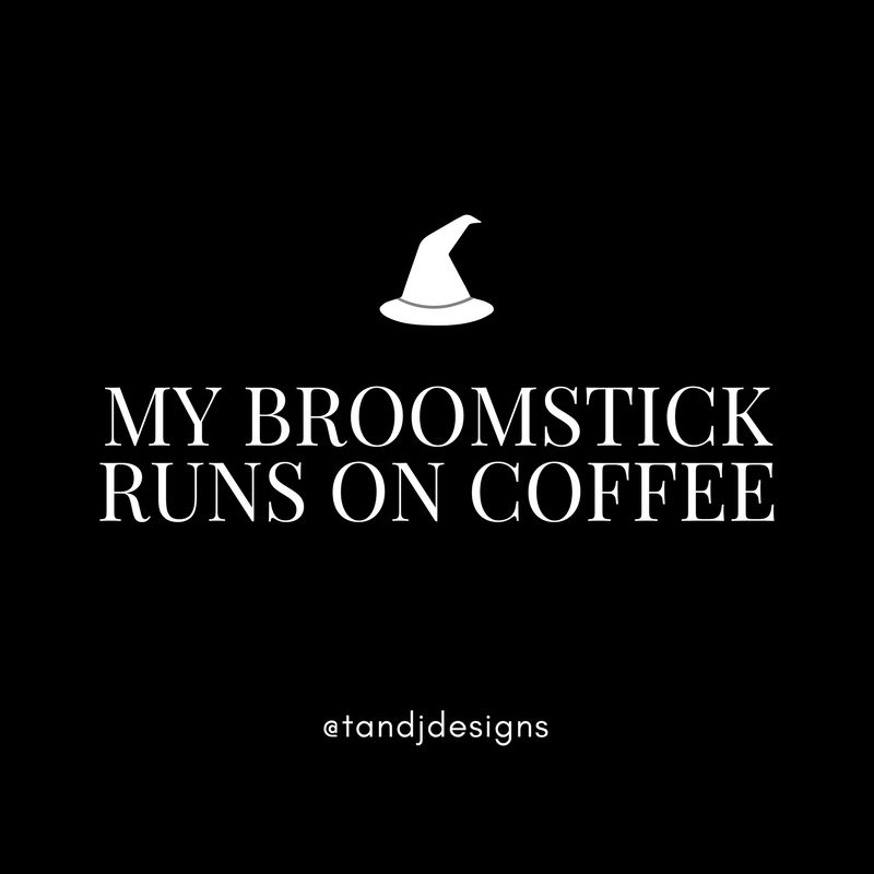 Halloween Halloween Quotes Witch Quotes Coffee Quotes Morning Quotes Funny Quotes Girly Quotes Fall Quote Coffee Quotes Funny Witch Quotes Coffee Quotes