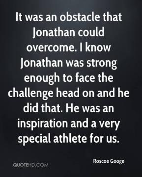 Jonathan... You inspired us all