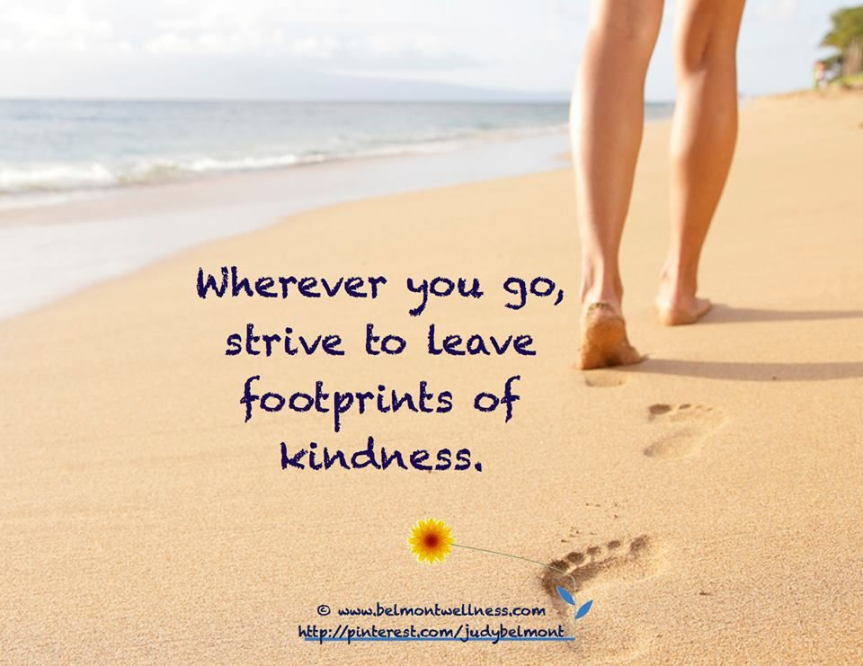 Do you leave footprints of kindness?