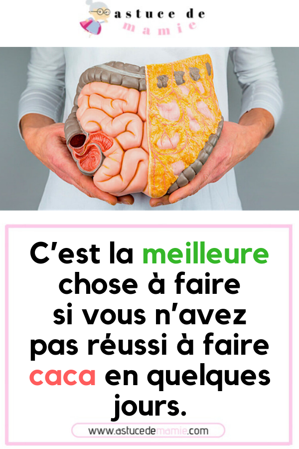 astuce grand mere constipation