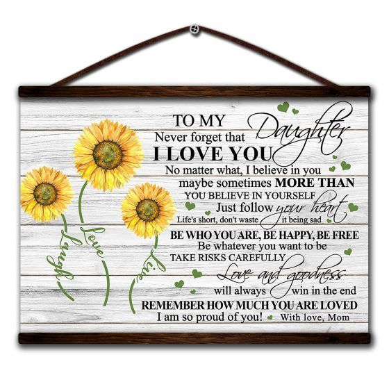 Download Sunflower canvas poster to my daughter never forget that i ...
