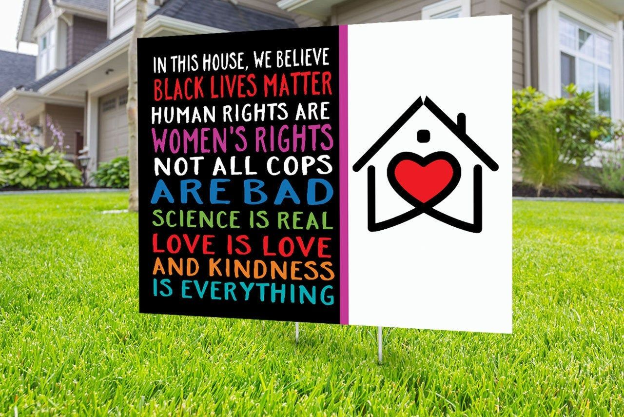 Black Lives Matter Yard Sign Design Digital File Only No Etsy Black Lives Matter Yard Signs In This House We