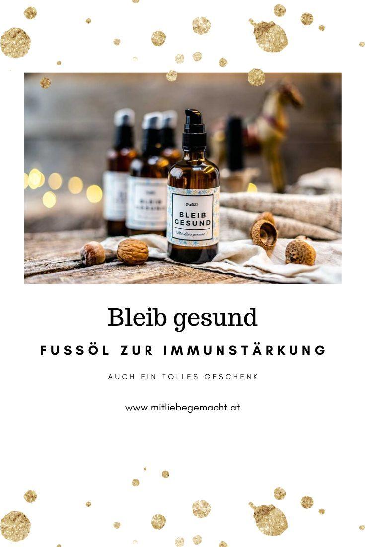 Bleib gesund – kräftigendes Fußöl zur Immunstärkung