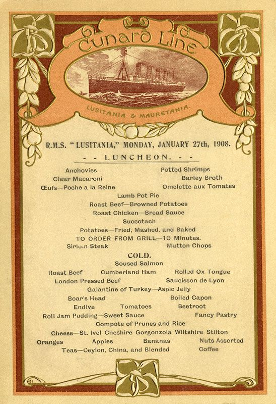 Luncheon Menu From The Lusitania The Mauretania S Sister