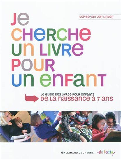 Sophie van der linden je cherche un livre pour un enfant le guide des livres pour enfants de - Je cherche un coupe faim efficace ...