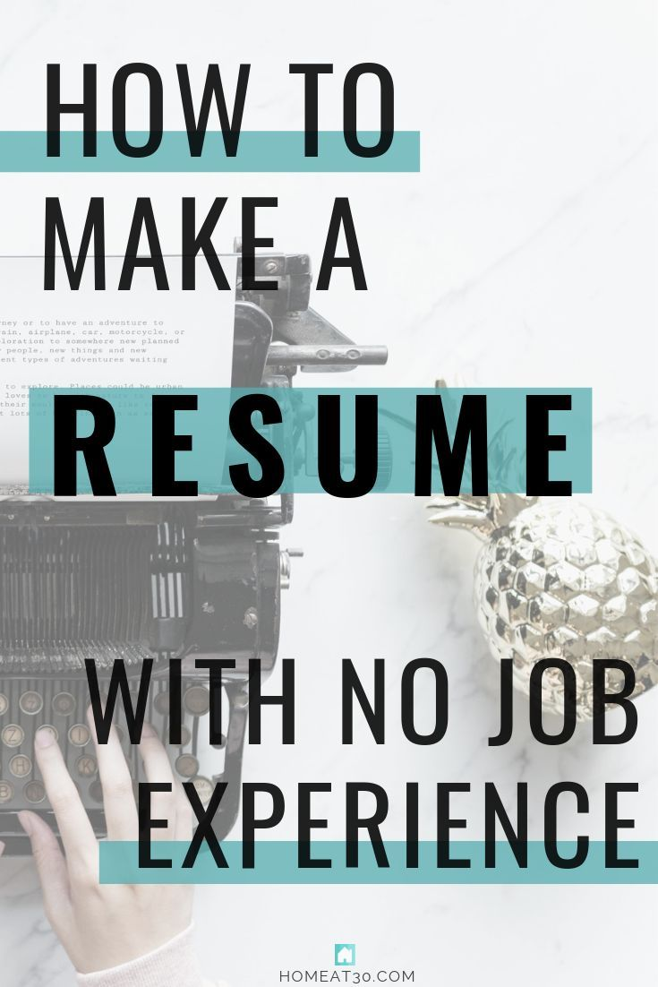 How To Make A Resume With No Job Experience No