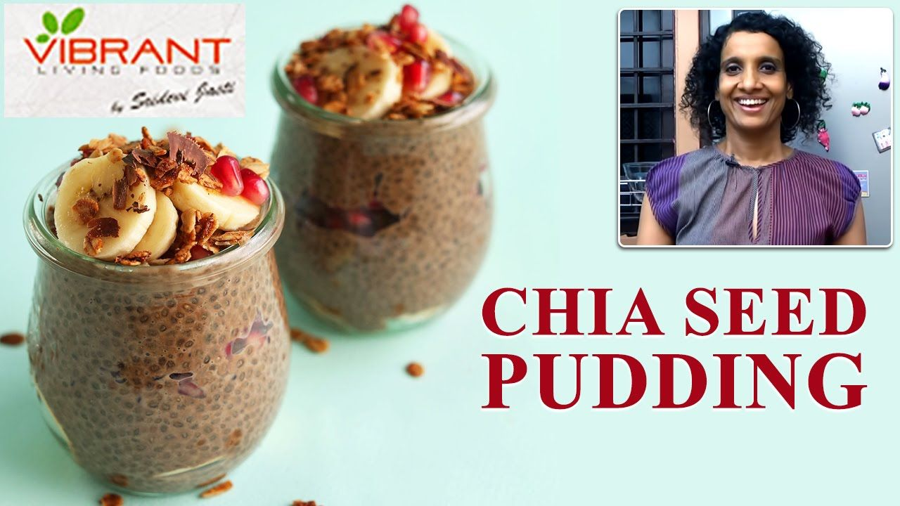 How to prepare chia seed pudding healthy food recipes vibrant how to prepare chia seed pudding a healthy food recipe by sridevi jasti on vibrant living check the health food tips on vibrant living channel forumfinder Image collections