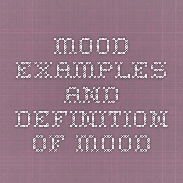 Mood Examples And Definition Of Mood Ela And Literature By Susan