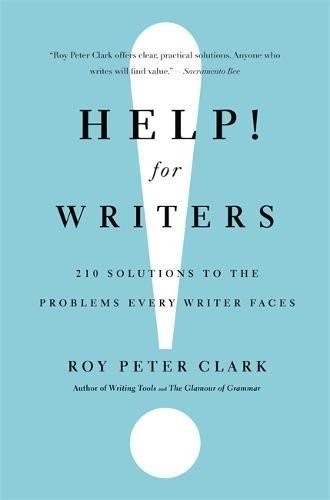 Help! For Writers: 210 Solutions to the Problems Every Writer Faces from Amazon
