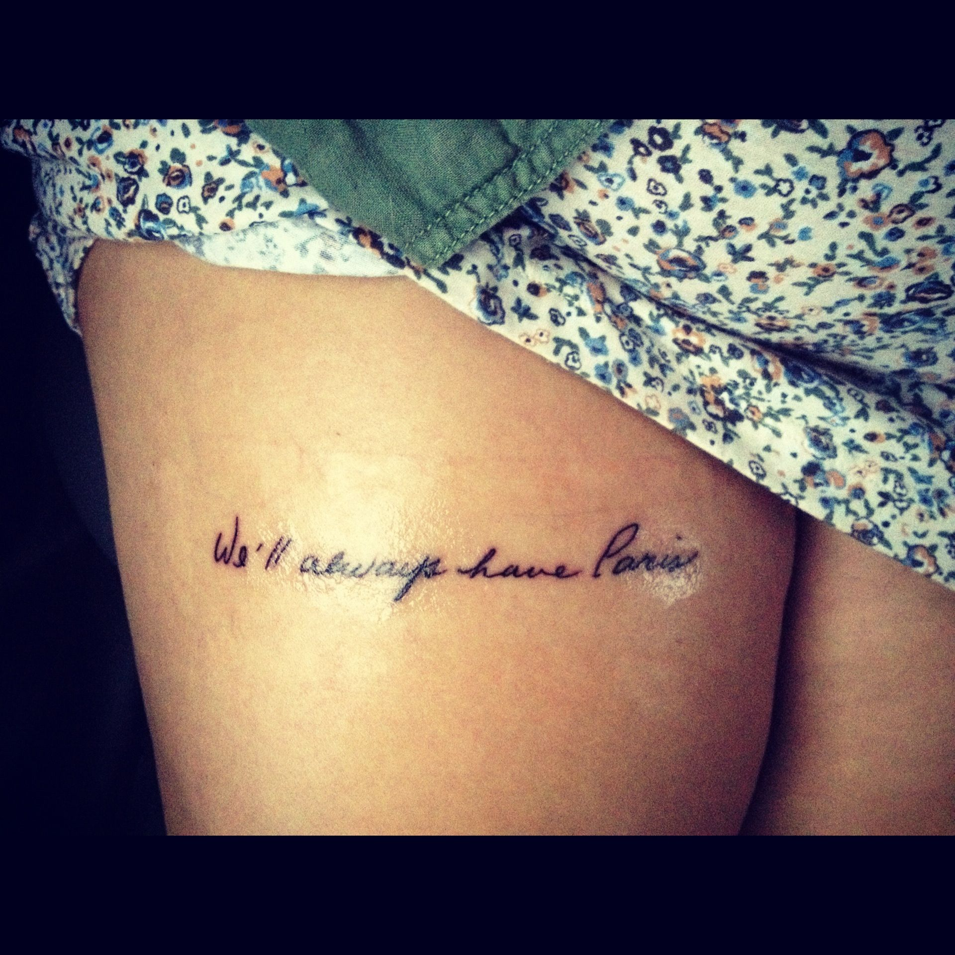 """Thigh Quote Tattoos: From Casablanca """"We'll Always Have Paris"""""""