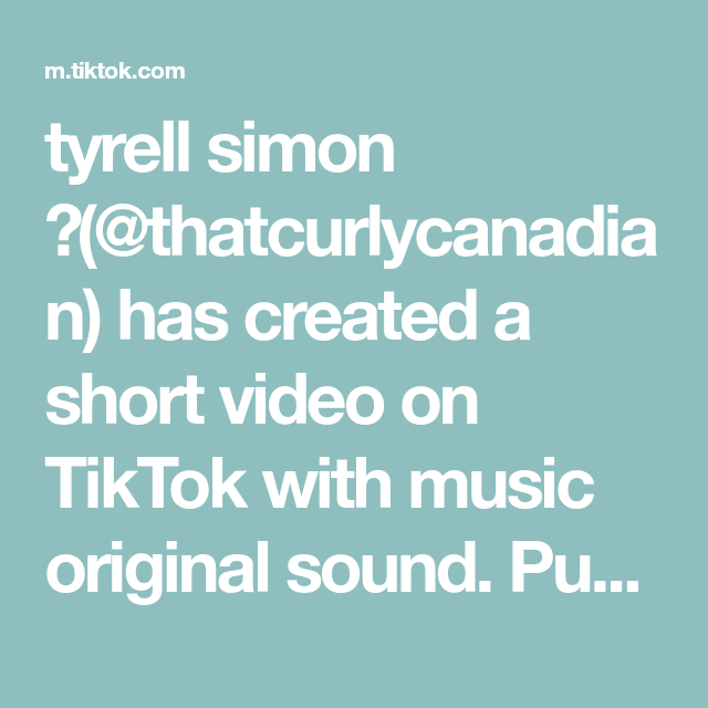 Tyrell Simon Thatcurlycanadian Has Created A Short Video On Tiktok With Music Original Sound Push The Share Button How To Read Faster The Originals Video