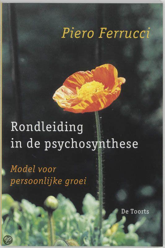 bol.com   Rondleiding in de psychosynthese, Piero Ferrucci   9789060207888   Boeken...