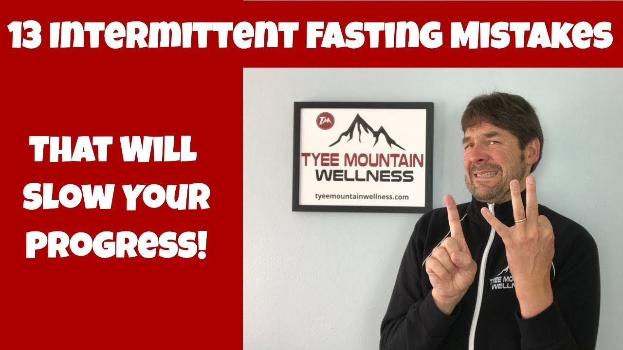 13 Intermittent Fasting Mistakes That Will Slow Your Progress In 2020 Intermittent Fasting Progress Intermittent Fasting Coffee