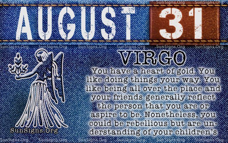 August 31 Zodiac Horoscope Birthday Personality Birthday