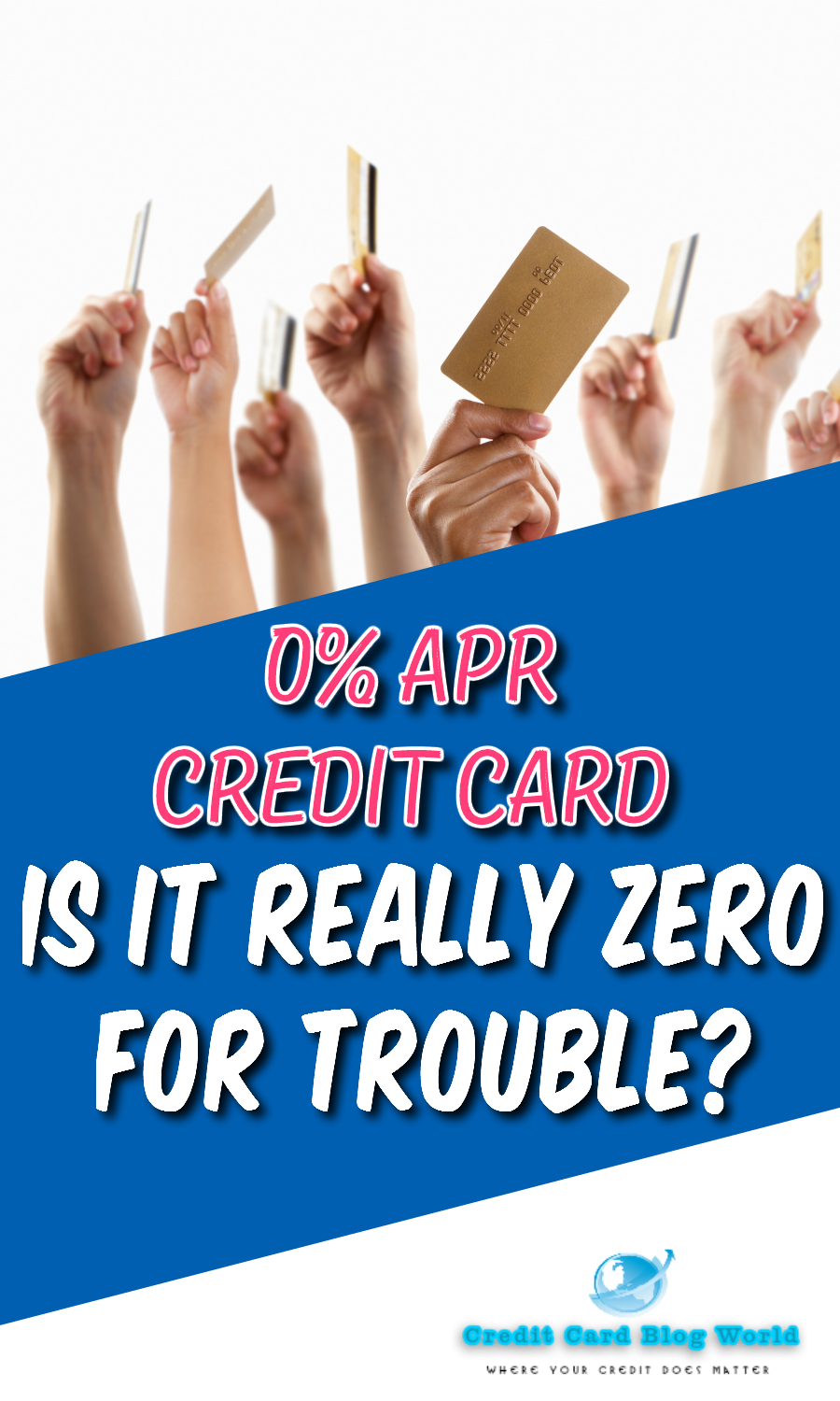 0 Apr Credit Card Is It Really Zero For Trouble In The Financial