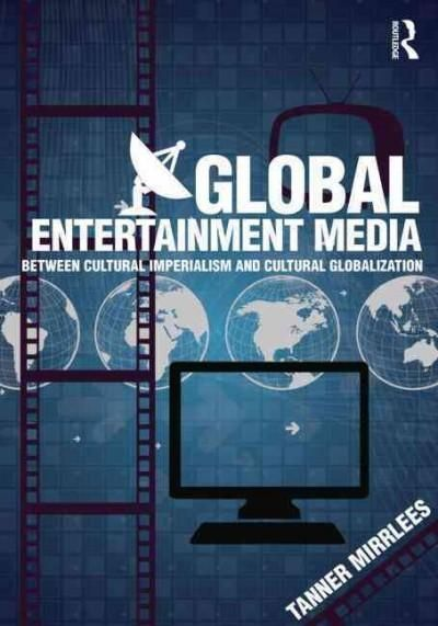 Global entertainment media between cultural imperialism and global entertainment media between cultural imperialism and cultural globalization paperback overstock shopping the best deals on general fandeluxe Images