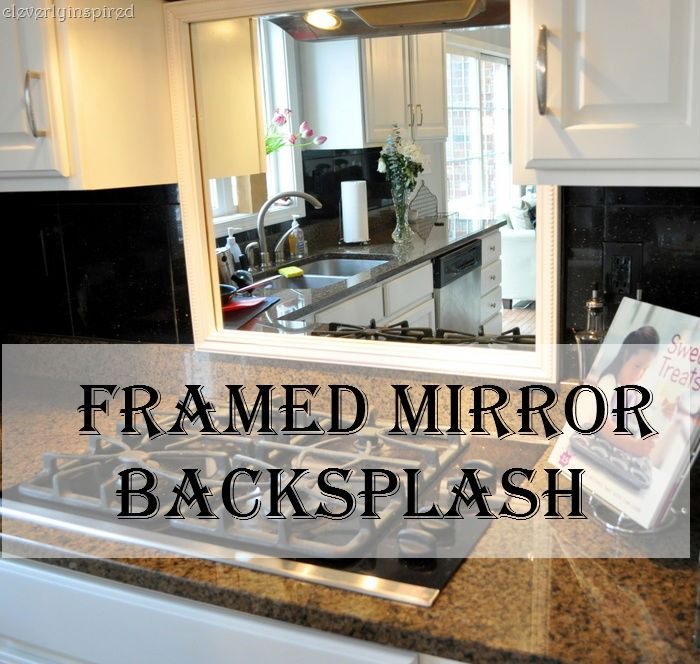 Framed Mirror Backsplash Mirror Backsplash Backsplash Mirror