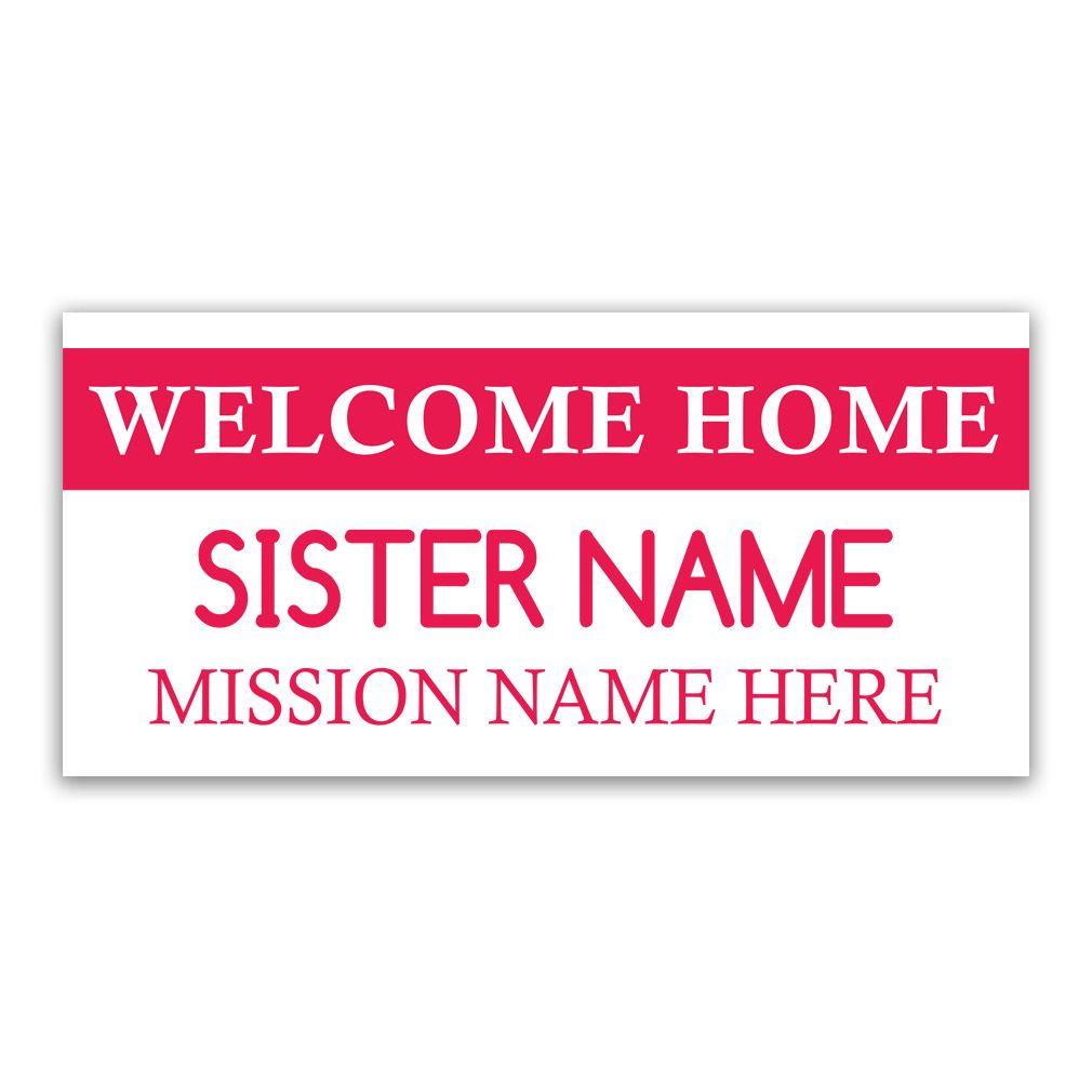 Tag Missionary Banner - Sister. Welcome Home Banner for Missionaries ...