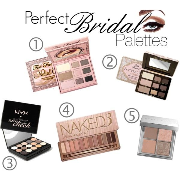 Perfect Bridal Eyeshadow Palettes By Bellamichelle Mua On Polyvore Makeup Palette