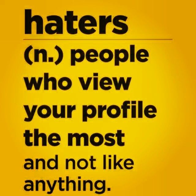 Real Quotes About Haters