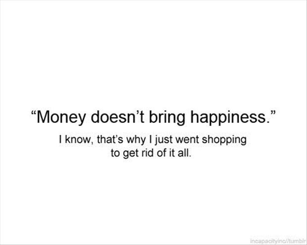 Money Doesnt Buy Happiness Quote Quotes Pinterest Quotes