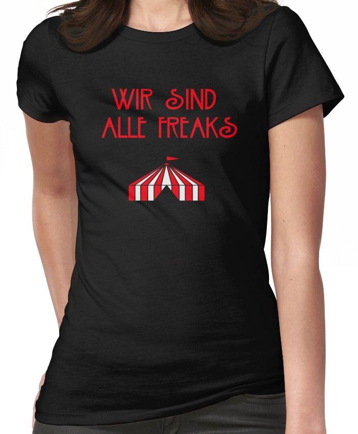 Wir Sind Alle Freaks Women's T-Shirt