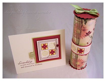 """quilt tube for fabrics/ or ? and a pretty card..""""friendship is sewn with love and measured with kindness"""""""