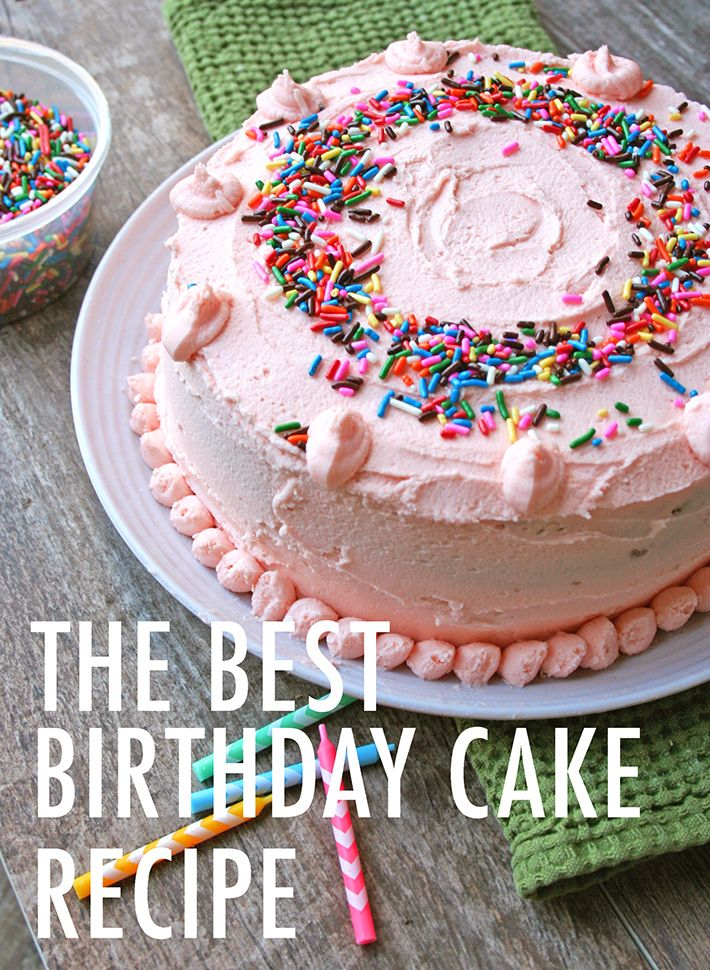 The Birthday Cake You'll Ask for Year After Year Best