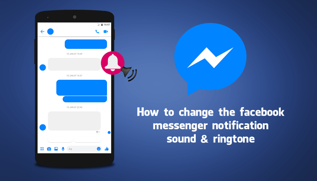 How to Change the Facebook Messenger Notification Sound and