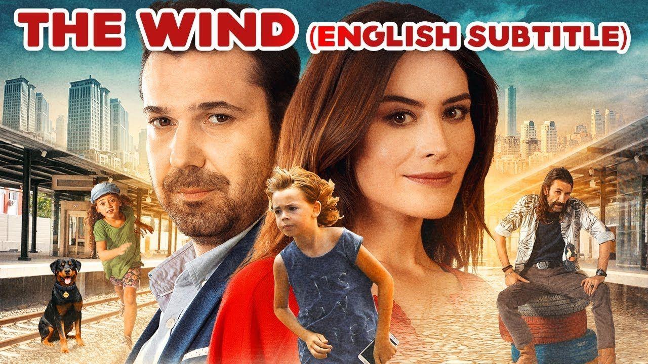 The Wind Turkish Film English Subtitle Youtube Turkish Film Subtitled Film