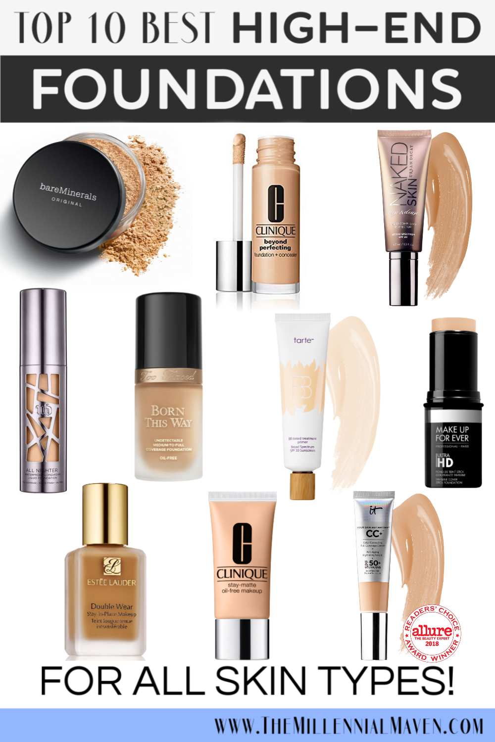 *UPDATED 2019* My 10 Favorite HighEnd Foundations For All