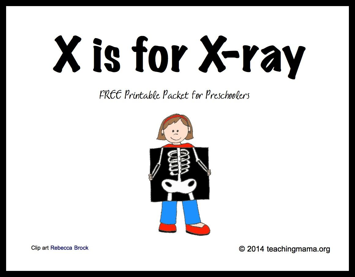 X is for Xray Letter X Printables Preschool letters